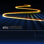 Etic - Zooming Out by Various Artists