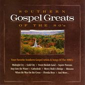Southern Gospel Greats Of The 80s by Various Artists