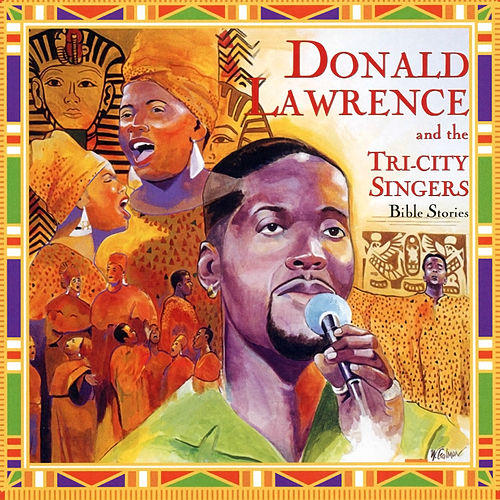 Bible Stories by Donald Lawrence