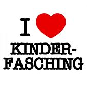 I love Kinderfasching de Various Artists