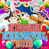 Kinder Karneval 2015 de Various Artists
