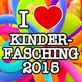 I love Kinder Fasching 2015 de Various Artists
