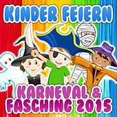 Kinder feiern Karneval & Fasching 2015 de Various Artists