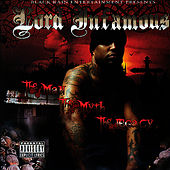 The Man, The Myth, The Legacy by Lord Infamous
