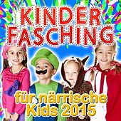 Kinder Fasching für närrische Kids 2015 de Various Artists