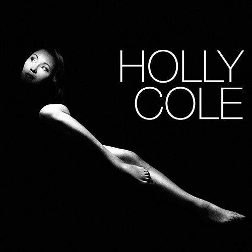 Holly Cole by Holly Cole