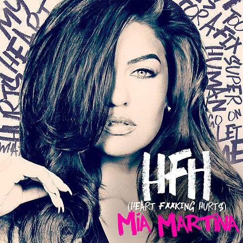 HFH (Heart Fucking Hurts) by Mia Martina