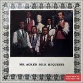 Mr. Acker Bilk Requests (Original Album with Bonus Tracks 1958) de Acker Bilk