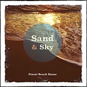 Sand & Sky - Ibiza, Vol. 1 (Finest White Isle Beach House) by Various Artists