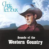 Sounds of the Western Country by Chris LeDoux