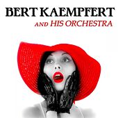 Bert Kaempfert & His Orchestra by Bert Kaempfert