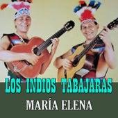 Maria Elena by Los Indios Tabajaras