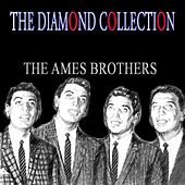 The Diamond Collection (Original Recordings) de The Ames Brothers