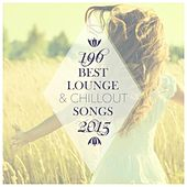 196 Best Lounge & Chillout Songs 2015 de Various Artists