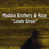 Lonely Street by Maddox Brothers and Rose