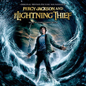 Percy Jackson And The Lightning Thief (Original Motion Picture Soundtrack) by Christophe Beck