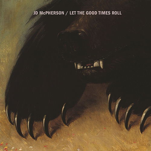 Let The Good Times Roll by JD McPherson