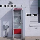 Get in the Booth by Dan St. Paul