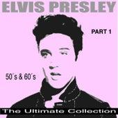 The Ultimate Collection 50's & 60's, Pt. 1 de Elvis Presley