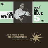 Joe Venuti and His Blue 5, Vol. 1 by Joe Venuti