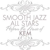 Smooth Jazz All Stars Perform the Music of Kem de Smooth Jazz Allstars