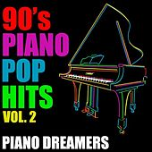 90's Piano Pop Hits, Vol. 2 by Piano Dreamers