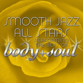Smooth Jazz All Stars Performing the Best of Body & Soul de Smooth Jazz Allstars