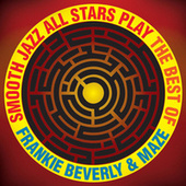 Smooth Jazz All Stars Play The Best of Frankie Beverly & Maze de Smooth Jazz Allstars