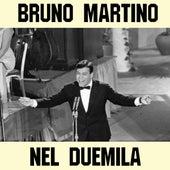 Nel duemila di Bruno Martino