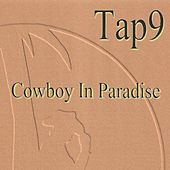 Cowboy in Paradise by Tap9