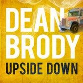 Upside Down by Dean Brody