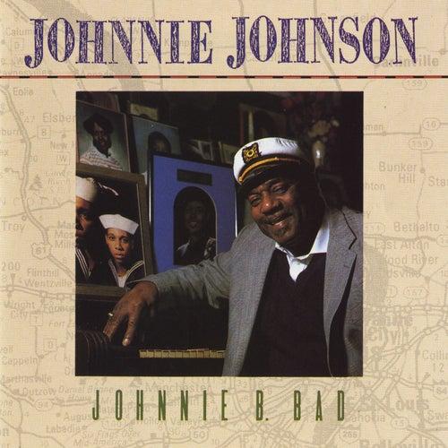 Johnnie B. Bad by Johnnie Johnson
