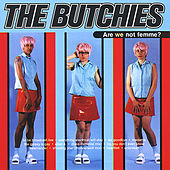 Are We Not Femme? de The Butchies