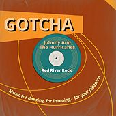 Red River Rock (Music for Dancing, for Listening - For Your Pleasure) de Johnny & The Hurricanes