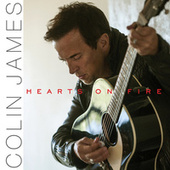 Hearts On Fire de Colin James