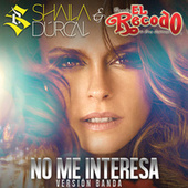 No Me Interesa by Shaila Durcal