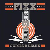 Drop The Bomb (Curtis B Remix) by DJ Fixx