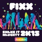 Shake It Naughty 2K15 by DJ Fixx