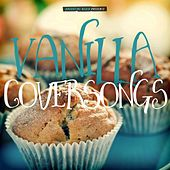 Vanilla Coversongs von Various Artists