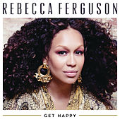 Get Happy by Rebecca Ferguson