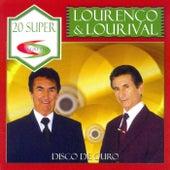 Disco de Ouro - 20 Sucessos von Lourenço e Lourival