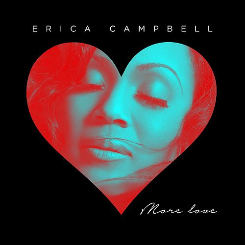 More Love - Single by Erica Campbell (Mary Mary)