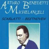 Arturo Benedetti Michelangeli - Scarlatti - Beethoven de Arturo Benedetti Michelangeli