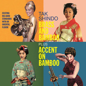 Tak Shindo. Brass and Bamboo / Accent on Bambo. Exciting Big-Band Standards with an Oriental Flavor by Tak Shindo