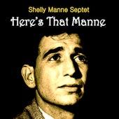 Here's That Manne von Shelly Manne