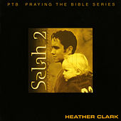 Selah 2 by Heather Clark