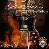Guitar Masters Series 9: ZZ Top Tribute by Various Artists