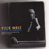 Folk Mass by Mark O'Connor