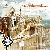 Le Bastion by Watcha Clan
