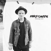 Praise Him by Aaron Gillespie